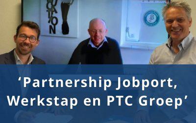 Partnership Jobport, Werkstap en PTC Groep zorgt voor totaaloplossing